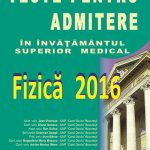 Teste pentru admitere in invatamantul superior medical