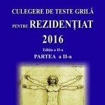 Teste grila pentru examenul de Rezidentiat 2016