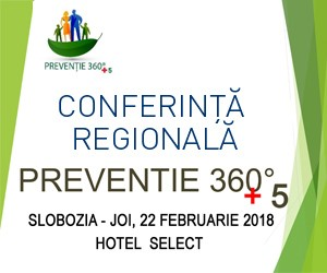 "Conferinta internationala/regionala ""Preventie 360 + 5"""